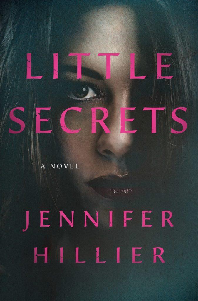 Book cover: Little Secrets by Jennifer Hillier