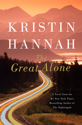 Book cover: The Great Alone by Kristin Hannah