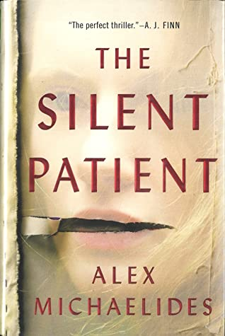 Book cover: The Silent Patient by Alex Michaelides
