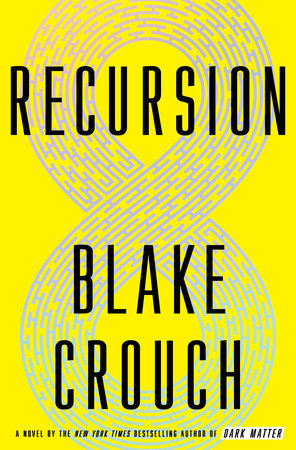 Book cover: Recursion by Blake Crouch