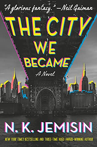 Book cover: The City We Became by N.K. Jemisin