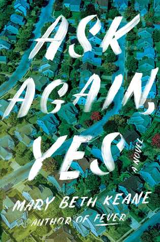 Book cover: Ask Again, Yes by Mary Beth Keane