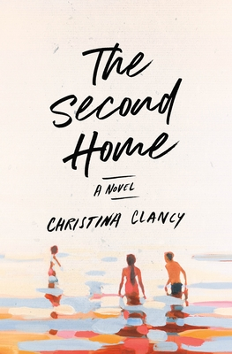 Book cover: The Second Home by Christina Clancy