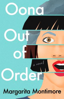 Book cover: Oona Out of Order by Margarita Montimore
