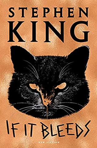 Book cover: If It Bleeds by Stephen King