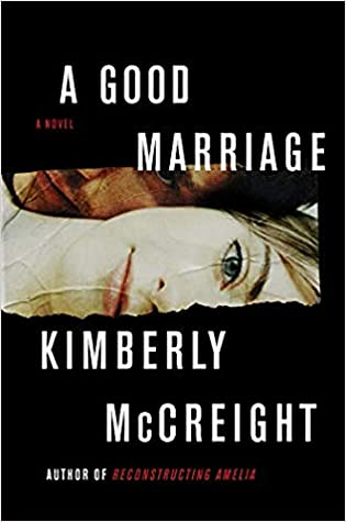 Book cover: A Good Marriage by Kimberly McCreight