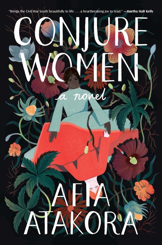 Book cover: Conjure Women by Afia Atakora