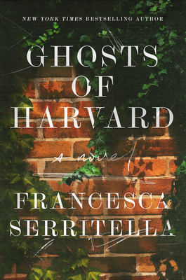 Book cover: Ghosts of Harvard by Francesca Serritella