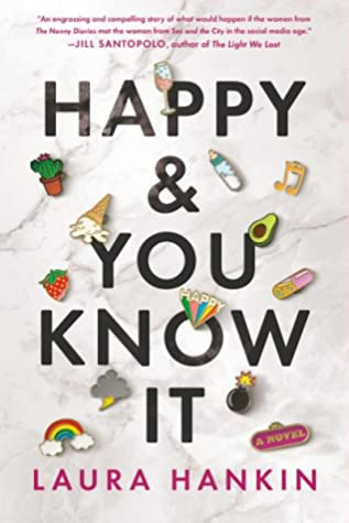 Book cover: Happy and You Know It by Laura Hankin