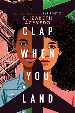 Book cover: Clap When You Land by Elizabeth Acevedo