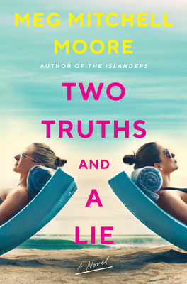 Book cover: Two Truths and a Lie by Meg Mitchell Moore