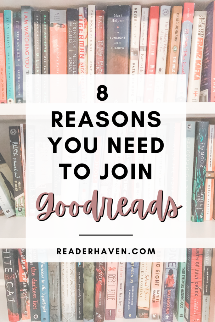 8 reasons you need to join Goodreads