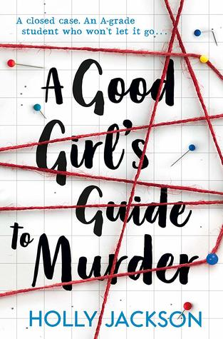 Book review: A Good Girl's Guide to Murder by Holly Jackson