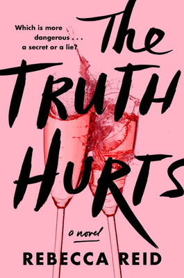 Book cover: The Truth Hurts by Rebecca Reid