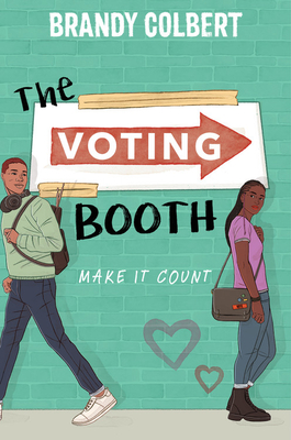 Book cover: The Voting Booth by Brandy Colbert