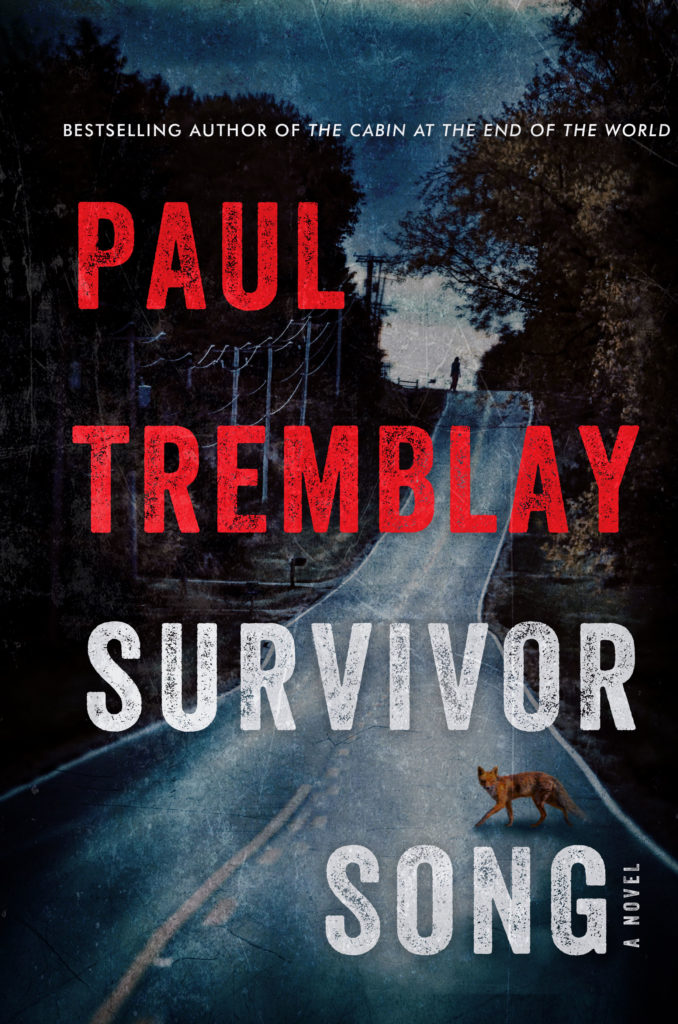 Book cover: Survivor Song by Paul Tremblay