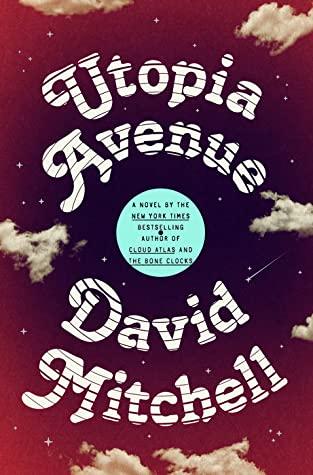 Book cover: Utopia Avenue by David Mitchell