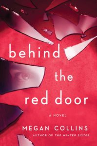 Book cover: Behind the Red Door by Megan Collins