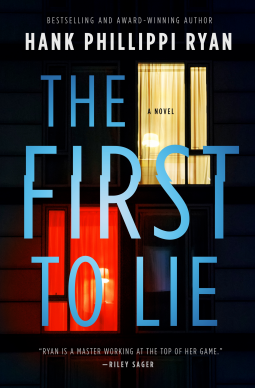 Book cover: The First to Lie by Hank Phillippi Ryan