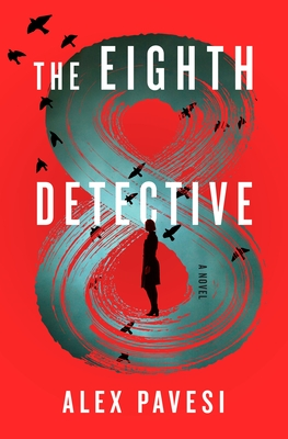 Book review: The Eighth Detective by Alex Pavesi