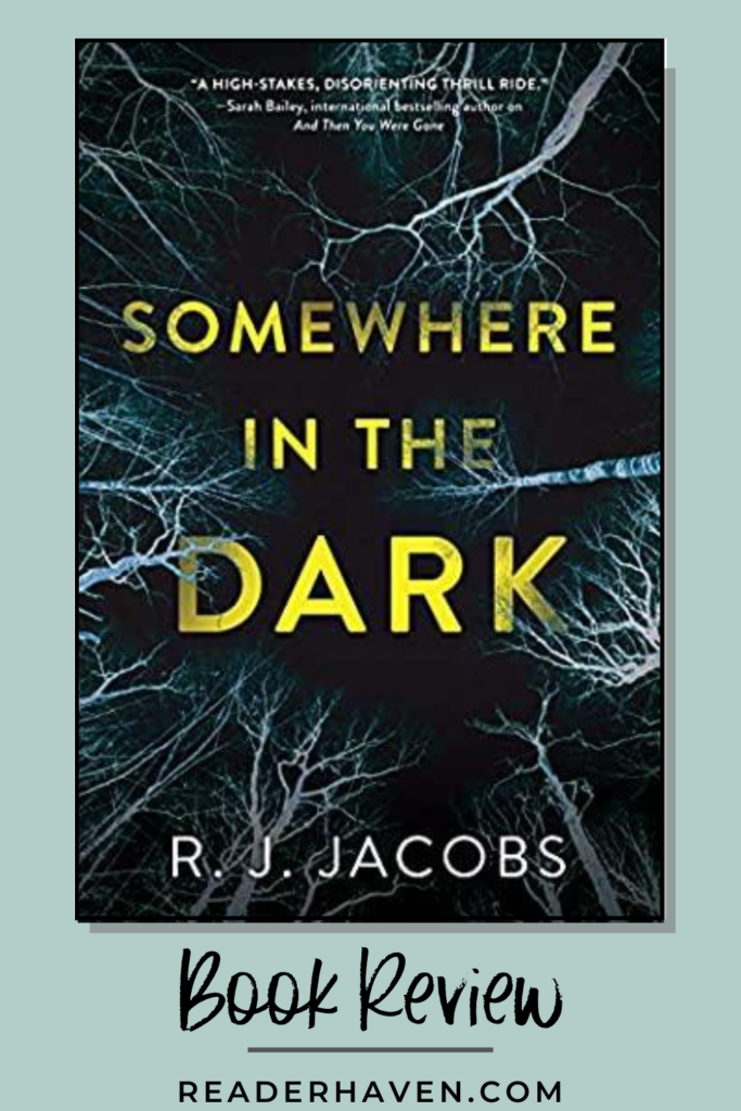 Book review: Somewhere in the Dark by R.J. Jacobs