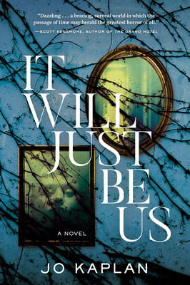 Book Cover: It Will Just Be Us by Jo Kaplan