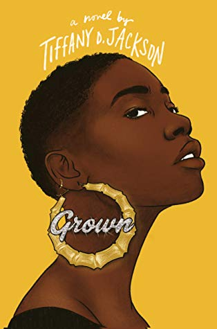 grown tiffany d. jackson book cover