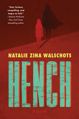hench natalie zina walschots book cover