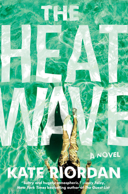 Book cover: The Heatwave by Kate Riordan