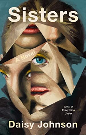 book cover: sisters by daisy johnson