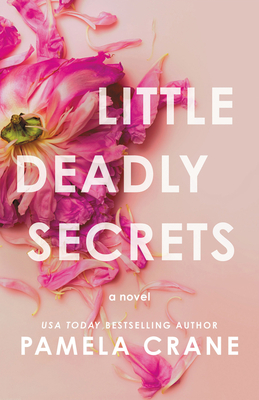 Book Review: Little Deadly Secrets by Pamela Crane