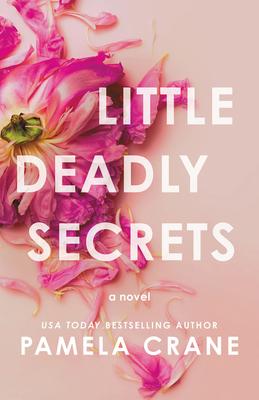 Book Review: Little Deadly Secrets by Pamela Crane