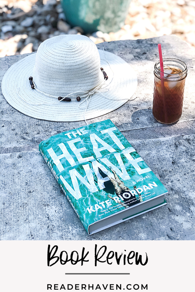 Book review The Heatwave by Kate Riordan - with sunhat and iced tea