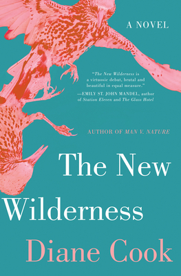 Book Review: The New Wilderness by Diane Cook