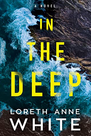 In the Deep by Loreth Anne White book review