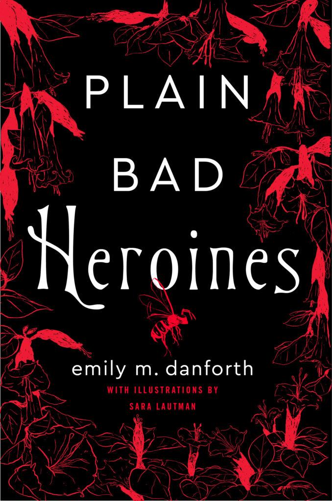 Plain Bad Heroines book review