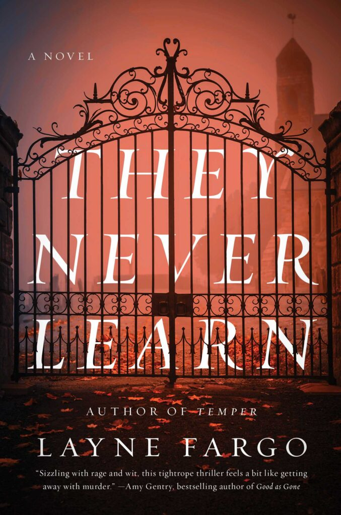 They Never Learn book review - Layne Fargo