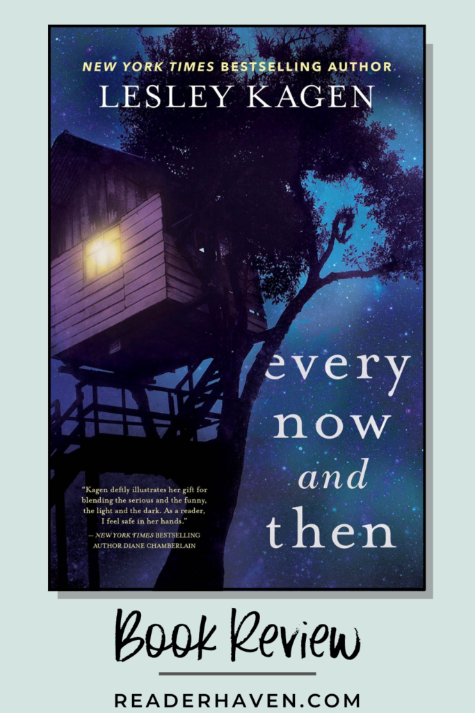 Every Now and Then by Lesley Kagen book review