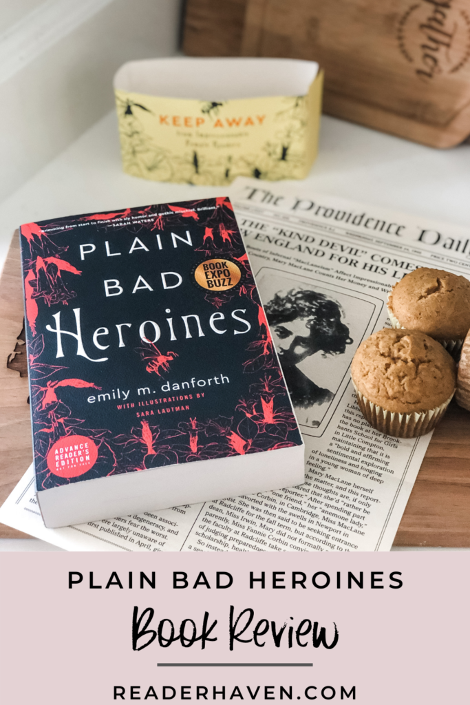 Plain Bad Heroines by Emily M. Danforth book review