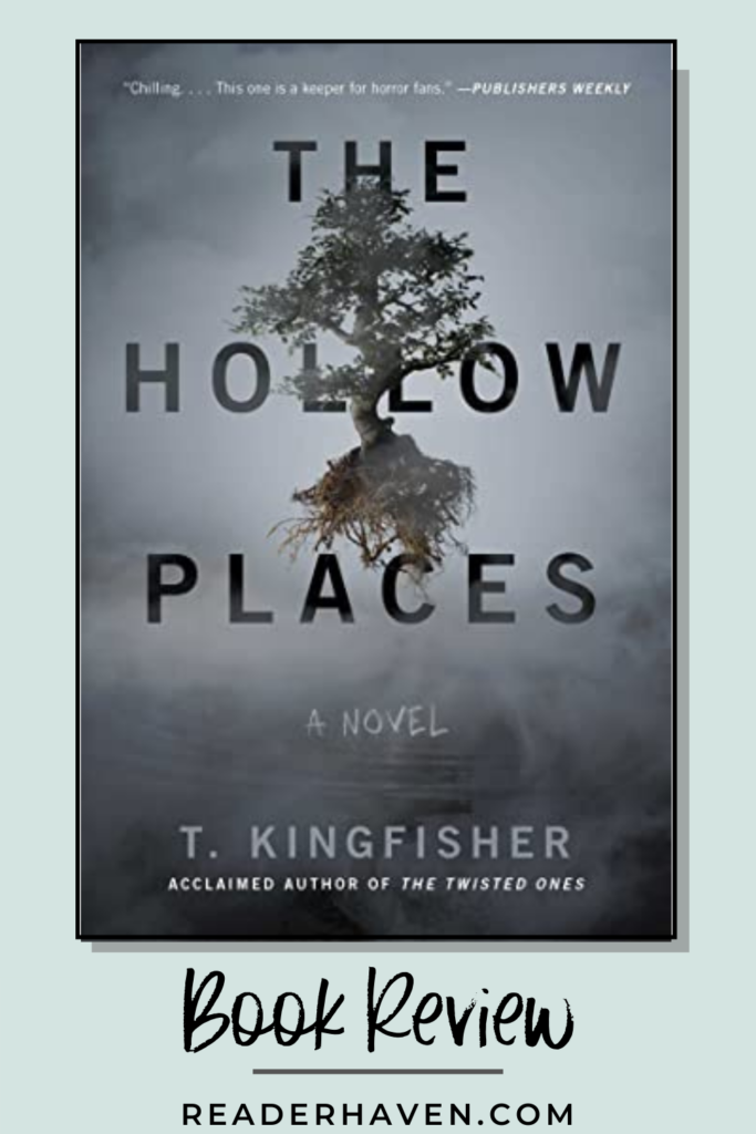 The Hollow Places by T. Kingfisher book review