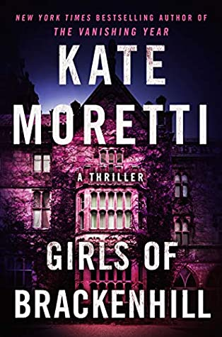 Girls of Brackenhill by Kate Moretti book review
