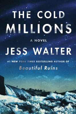 The Cold Millions by Jess Walter book review