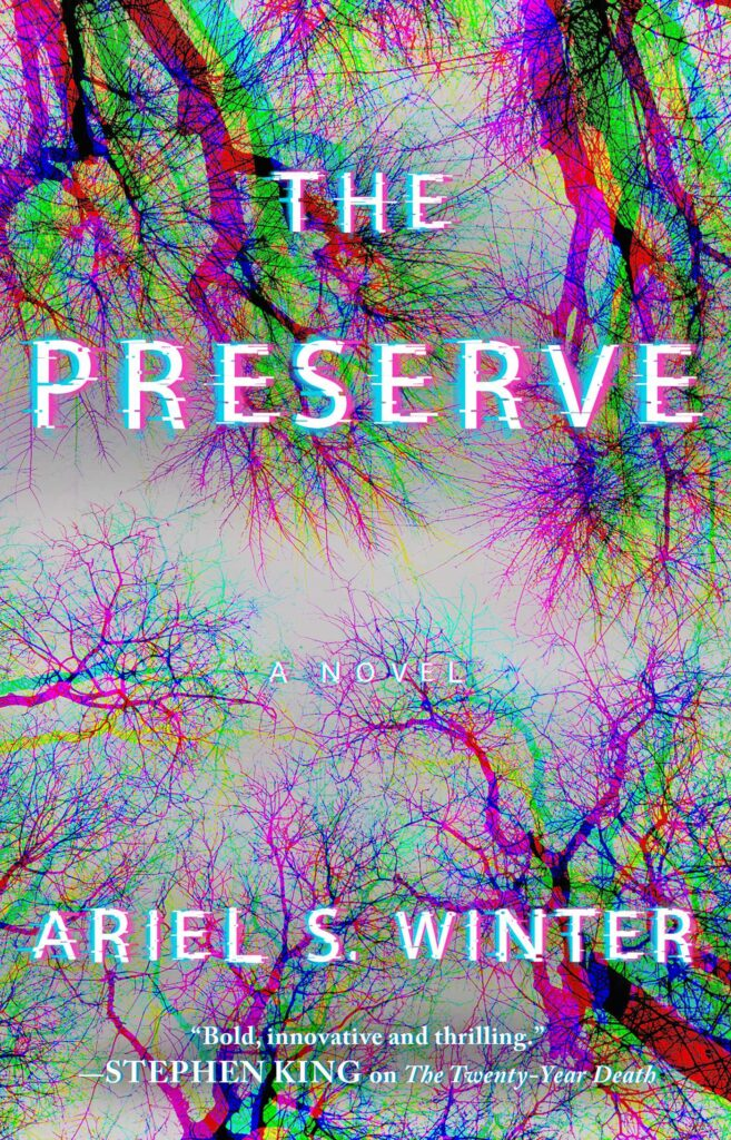 The Preserve by Ariel S. Winter