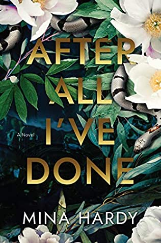 Book Review: After All I've Done by Mina Hardy