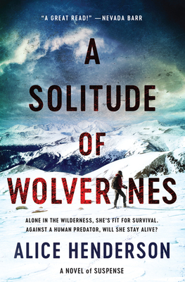 A Solitude of Wolverines by Alice Henderson book review
