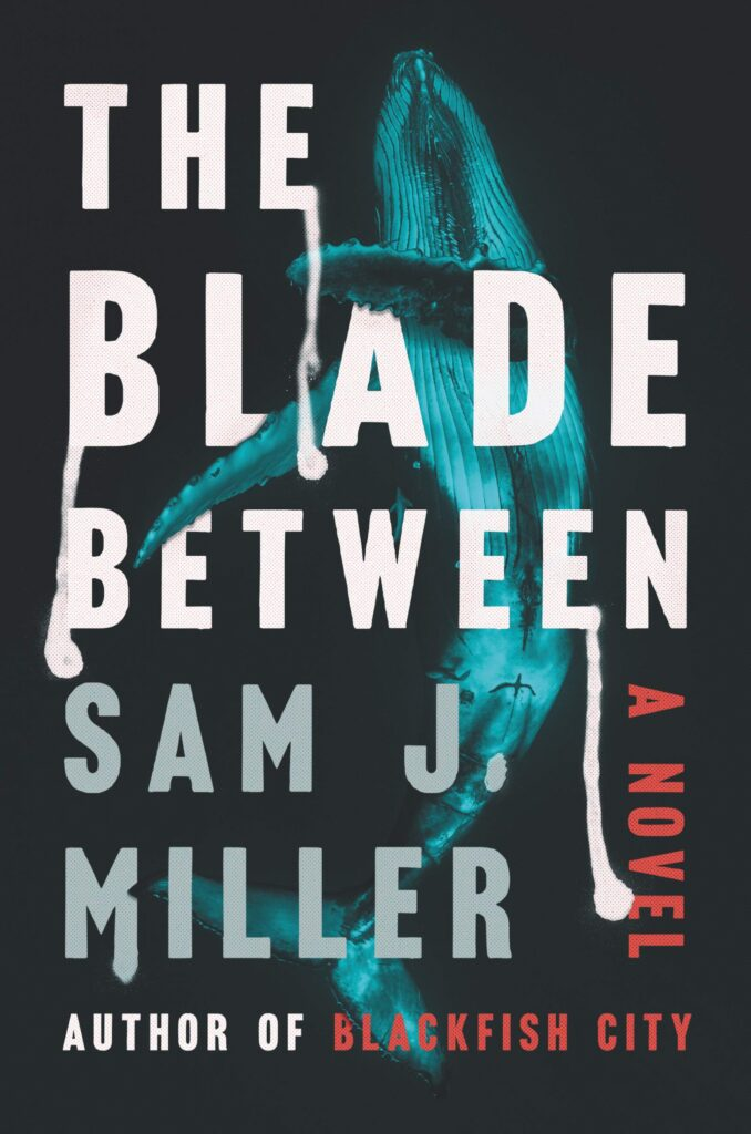The Blade Between by Sam J. Miller book review