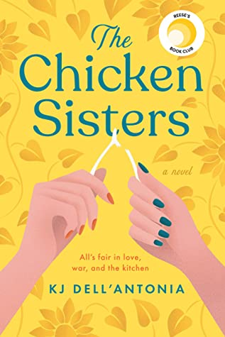The Chicken Sisters by K.J. Dell'Antonia book review