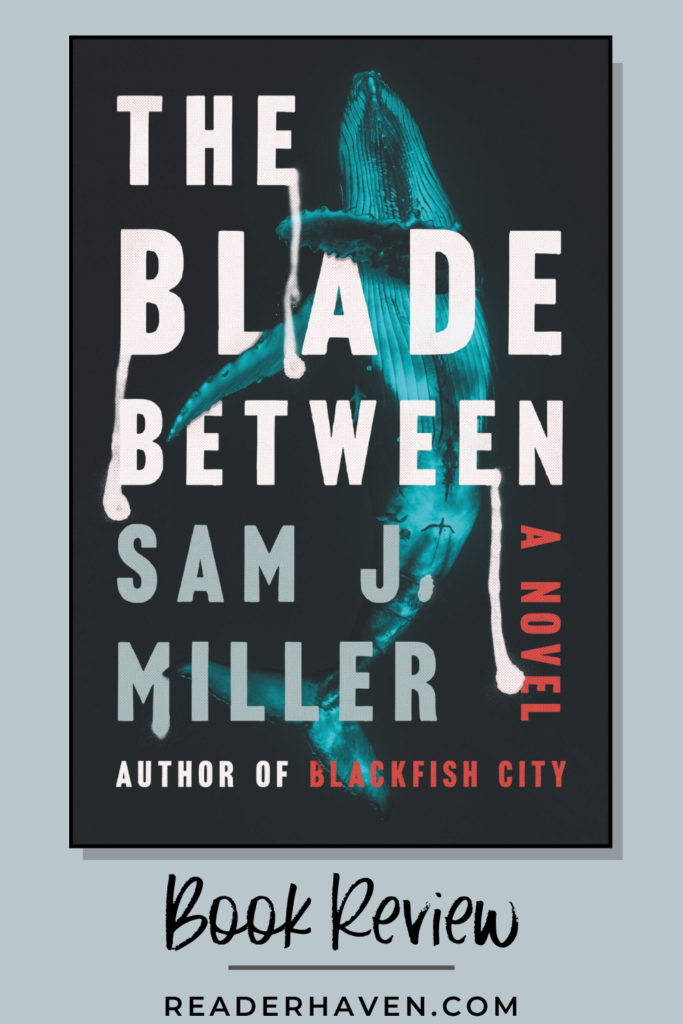The Blade Between book review