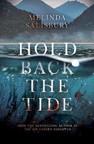 Hold Back the Tide book review - Melinda Salisbury