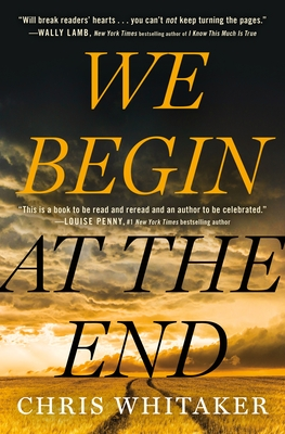 We Begin At The End by Chris Whitaker book cover